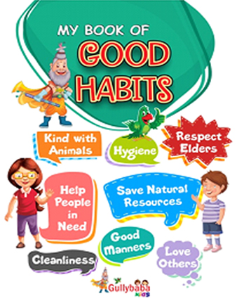 Good Habits for kids is very important in our world.