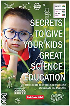 Secrets to Give Your Kids Great Science Education