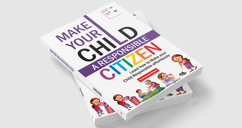 How to Make your Child a Responsible Citizen ?